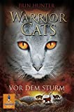 Warrior Cats. Vor dem Sturm: I, Band 4 (Gulliver)