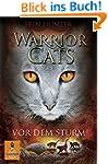 Warrior Cats. Vor dem Sturm: I, Band...