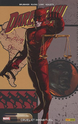 Daredevil, Tome 18 : Cruel et inhabituel