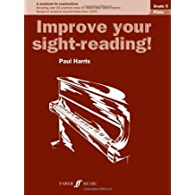 Piano: Grade 5 (Improve Your Sight-reading!)