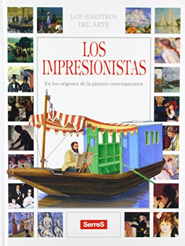 Los Impresionistas / The Impressionists (Coleccion) par Francesco Salvi