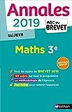Annales ABC du Brevet 2019 Maths - Sujets non corrigés