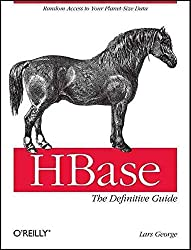 [(HBase: The Definitive Guide)] [By (author) Lars George] published on (October, 2011)