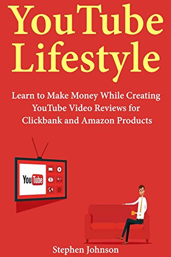YouTube Lifestyle: Learn to Make Money While Creating YouTube Video Reviews for Clickbank and Amazon Products (Book Bundle) (English Edition) (Kindle Free Book-bundles)