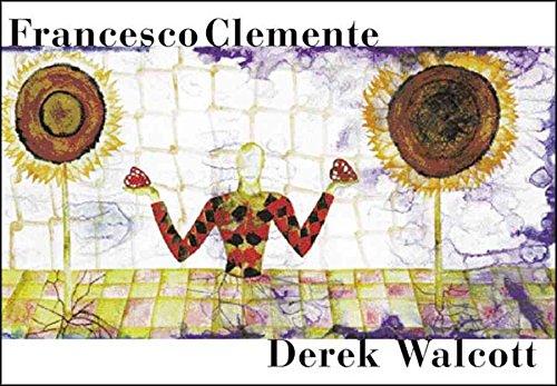[(Francesco Clemente: Three Rainbows)] [By (author) Derek Walcott] published on (October, 2009)