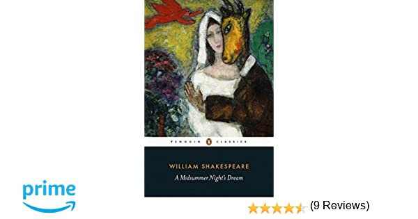 a midsummer nights dream by shakespeare essay Study guides → a midsummer night's dream → a+ student essay a midsummer night's dream william shakespeare a midsummer night's dream ends with.