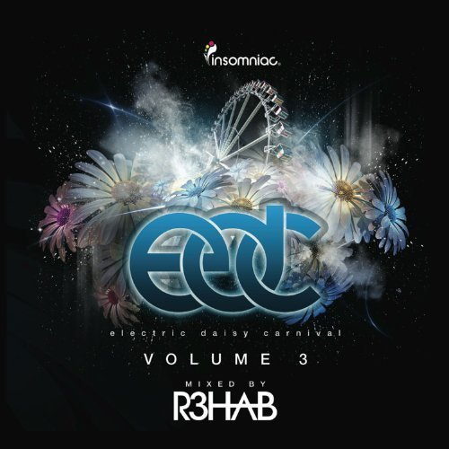 Electric Daisy Carnival 3: Mixed By R3hab by Various Artists (2012-07-17)