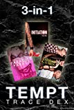 Tempt Bundle: (A Steamy 3 in 1 Short Story Romance Collection)