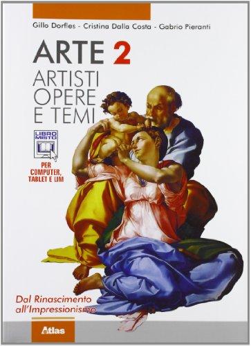 Arte. Artisti, opere e temi. Con espansione online. Per le Scuole superiori: 2