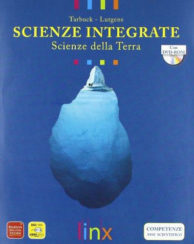 Scienze integrate. Scienze della terra. Per le Scuole superiori. Con DVD-ROM. Con espansione online