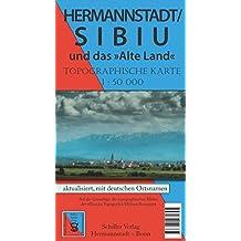 Hermannstadt / Sibiu und das alte Land: Topographische Karte (M 1:50.000) (Tourist in Siebenbürgen)