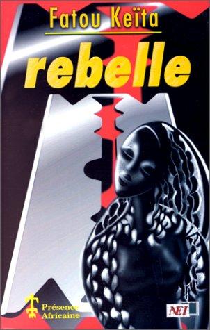 Rebelle par Fatou Keïta