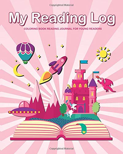 My Readling Log: Coloring Book Journal for Young Readers (My Reading Log)