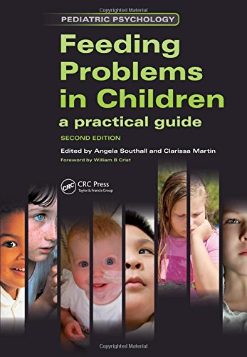 Feeding Problems in Children: A Practical Guide (Pediatric Psychology)
