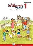 Das Übungsheft Deutsch / Das Übungsheft Deutsch 1: Erstes Lese- und Schreibtraining, Klasse 1 - Stefanie Drecktrah