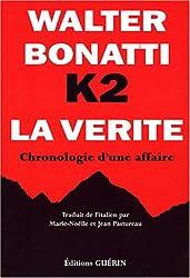 K2 la vérité : Chronologie d'une affaire