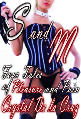 s-and-m-four-tales-of-pleasure-and-pain-english-edition