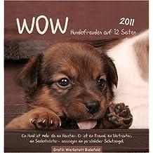 WOW 2011: Hundefreuden auf 12 Seiten, Postkartenkalender
