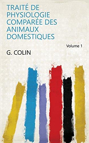 Livre en ligne pdf Traité de physiologie comparée des animaux domestiques Volume 1