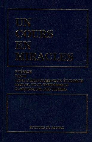 Un cours en miracles par Roseau