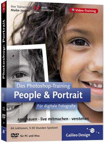 Das Photoshop-Training für digitale Fotografie: People und Portrait. Aktuell zu Photoshop CS2