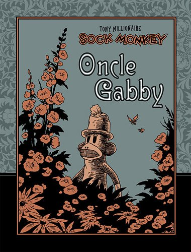 Sock Monkey : Oncle Gabby