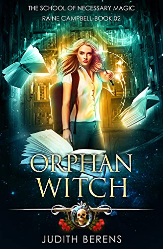 Orphan Witch: Urban Fantasy