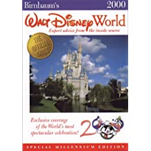 Walt Disney World: Expert Advice from the Inside Source (Birnbaum's Travel Guides)