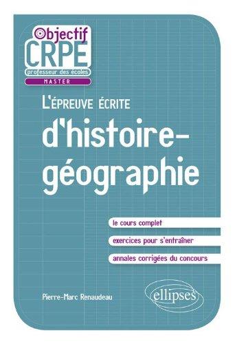 L'épreuve écrite d'histoire-géographie par Pierre-Marc Renaudeau