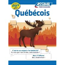 Guide Quebecois - Language of Quebec for French speakers (French Edition) by Jean-Charles Beaumont (2013-02-01)