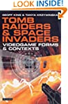 Tomb Raiders and Space Invaders: Vide...