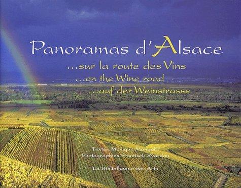 Panoramas d'Alsace : Sur la route des vins : On the wine road : Auf der Weinstrasse