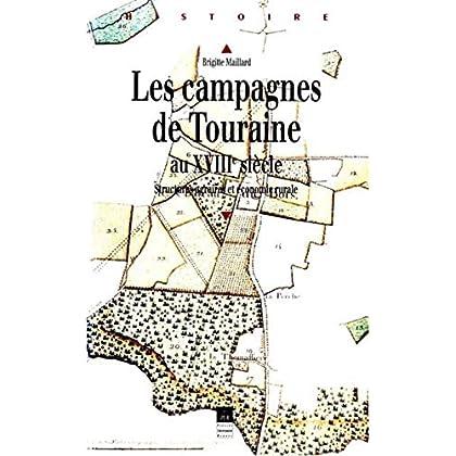 Les campagnes de Touraine au XVIIIe siècle : structures agraires et économie rurale