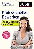 Duden Ratgeber – Professionelles Bewerben: Von der Stellensuche bis zur Zusage