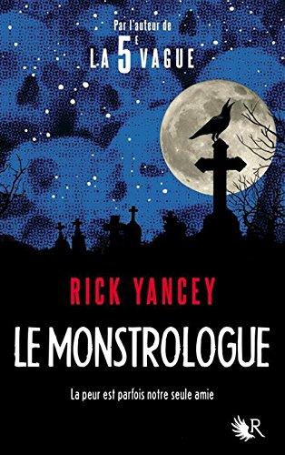 Le monstrologue, Tome 1 : par From Robert Laffont