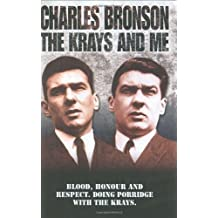 The Krays and Me by Charlie Bronson (2004-05-01)