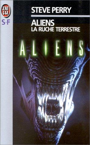 Aliens : la ruche terrestre