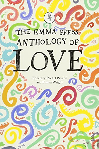 The Emma Press Anthology of Love