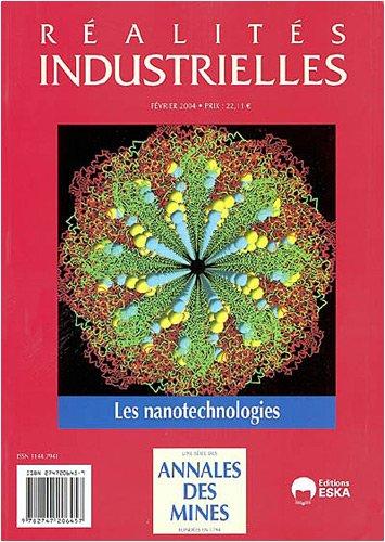 Réalités industrielles : Les nanotechnologies