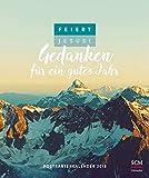 Feiert Jesus! Gedanken für ein gutes Jahr - Postkartenkalender 2018