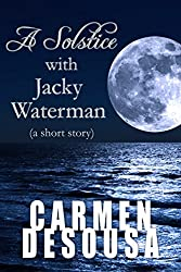 A Solstice with Jacky Waterman (a short story) (The Watermen Series Book 1)
