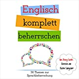 Image de Englisch komplett beherrschen: 36 Themen zur Sprachbeherrschung [English completely mastered: 36 subjects in language proficiency]
