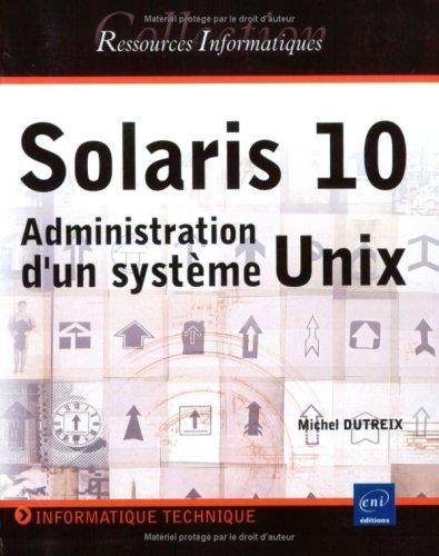 Solaris 10 : Administration d'un systme Unix