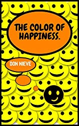 The color of happiness. (English Edition)