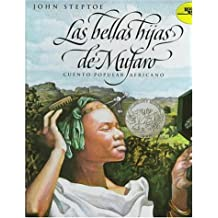 Las Bellas Hijas De Mufaro: Cuento Popular Africano (Reading Rainbow Book)