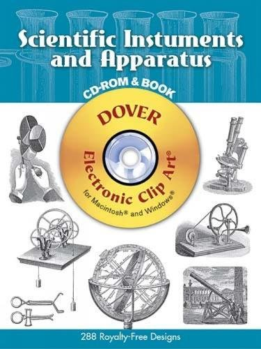 Scientific Instruments and Apparatus [With CDROM] (Dover Electronic Clip Art)