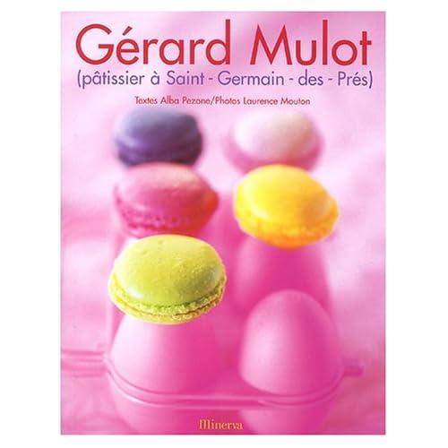 Gérard Mulot Pâtissier à Saint Germain des Prés