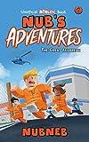 Nub's Adventures: The Great Jailbreak - An Unofficial Roblox Book