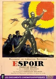 Man's Hope ( L' Espoir )  ( Sierra de Teruel ) [ English subtitles ] [DVD]