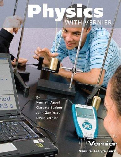 Physics with Vernier Vernier Software